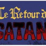 Le retour de Satan